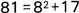 Ochenta y uno es igual a ocho al cuadrado más diecisiete.