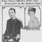 Dos oficiales de la marina como principales sospechosos en el caso Sutton (Los Angeles Herald, agosto 1909).