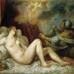 Dánae recibiendo la lluvia de oro, cuadro pintado por Tiziano (1560-1565). Museo del Prado, Madrid. En la mitología griega, madre de Perseo con Zeus.