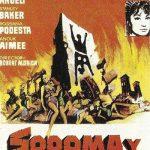'Sodoma y Gomorra' es una película épica de 1962 que se basa libremente en el relato bíblico de estas dos ciudades mencionadas en el libro del Génesis.