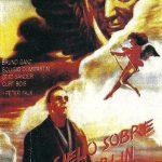 'El cielo sobre Berlín' es una película alemana de 1987 dirigida por Wim Wenders. En 1998 inspiraría 'City of Angels', protagonizada por Nicolas Cage y Meg Ryan.