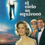 'El cielo se equivocó' es una comedia romántica estrenada en 1989, escrita por Perry Howze y Randy Howze y dirigida por Emile Ardolino. Fue nominada a un Óscar a la mejor canción: 'After All'.