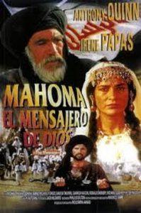 'Mahoma, el mensajero de Dios' es una coproducción de Libia, Reino Unido y Líbano de 1977 dirigida por Moustapha Akkad.